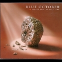 Blue October - Foiled For The Last Time '2007