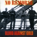 No Remorse - Blood Against Gold '1989