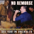 No Remorse - See You In Valhalla '2002