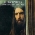 George Harrison - Awaiting On You All '1998