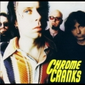 Chrome Cranks - Chrome Cranks '1994