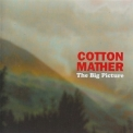 Cotton Mather - The Big Picture '2001