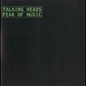 Talking Heads - Fear Of Music '2005