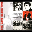Dave Clark Five, The - The Complete History (Vol. 1): Glad All Over/Return!/American Tour '2008