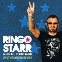 Ringo Starr & His All Starr Band - Live At The Greek Theatre 2008 '2010