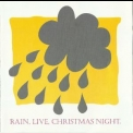 Rain - Live, Christmas Night '2005