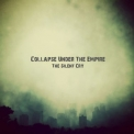 Collapse Under The Empire - The Silent Cry '2013