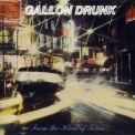 Gallon Drunk - From The Heart Of Town '1993