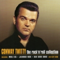 Conway Twitty - The Rock'N'Roll Collection '2004