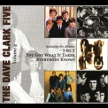 Dave Clark Five, The - The Complete History - Vol. 4: '5 By 5' / 'You Got What It Takes' / 'Everybody Knows' '2008