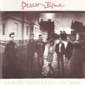 Deacon Blue - When The World Knows Your Name '1989