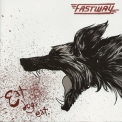 Fastway - Eat Dog Eat '2011