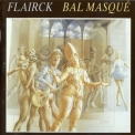 Flairck - Bal Masque '1984