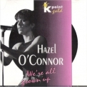 Hazel O'connor - We're All Grown Up '1994