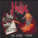 Helix - Early Years '1991