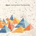 Mipso - Coming Down The Mountain '2017