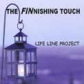 Life Line Project - The Finnishing Touch '2009