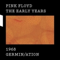 Pink Floyd - The Early Years 1968: Germin/ation '2017