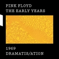 Pink Floyd - The Early Years 1969: Dramatis/ation '2017