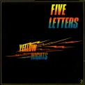 Five Letters - Yellow Nights '1980