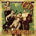 Top Cats - No More Heartache '2012
