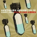 Southside Johnny & The Asbury Jukes - Pills And Ammo '2010