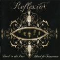 Reflexion - Dead To The Past, Blind For Tomorrow '2008