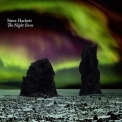Steve Hackett - The Night Siren '2017