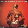 East Of Eden - Mercator Projected '1969