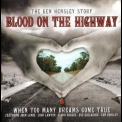 Ken Hensley - Blood On The Highway '2007