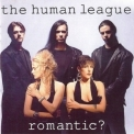 Human League, The - Romantic? '1990