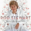 Rod Stewart - Merry Christmas, Baby '2012
