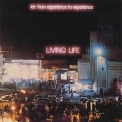 Living Life - Let: From Experience To Experience (1995 Remastered) '1975