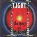 Light - The Story Of Moses  (2006 Remastered) '1972