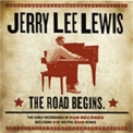 Jerry Lee Lewis - The Road Begins '2009
