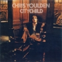 Chris Youlden - Citychild '1974