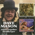 Dave Mason - Alone Together / Headkeeper '2005