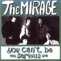 Mirage, The - You Can't Be Serious '1969