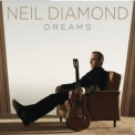 Neil Diamond - Dreams '2010