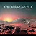 Delta Saints, The - Monte Vista '2017