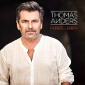 Thomas Anders - Pures Leben '2017
