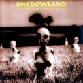 Shadowland - Through The Looking Glass '1994