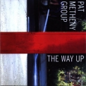 Pat Metheny Group - The Way Up '2005