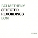 Pat Metheny - Selected Recordings Rarum IX '2004