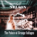 Bill Nelson - The Palace Of Strange Voltages '2012