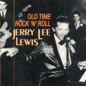 Jerry Lee Lewis - Old Time Rock 'n' Roll '1997