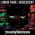 Linkin Park - Iridescent (transformers 3: Dark Of The Moon) (promo) '2011