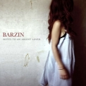 Barzin - Notes To An Absent Lover 'Rock