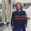 Chris Norman - There And Back '2013