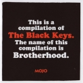Black Keys, The - Mojo Presents: Brotherhood - Compilation Of The Black Keys (june 2011) '2011